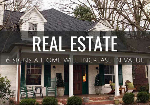 Six Signs a Home Will Likely Increase In Value